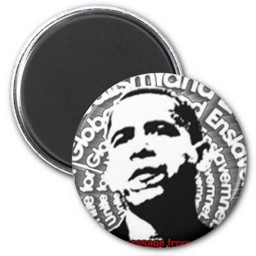 Obama Unite for Globalism & Enslavement Fridge Magnet