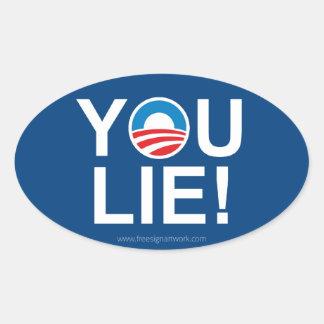 Obama usted miente -- Antiobama Calcomanías Ovaladas Personalizadas