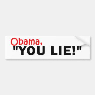 ¡Obama, usted miente! Pegatina Para Auto