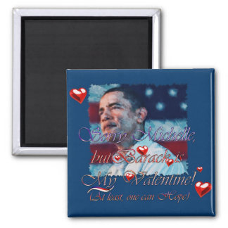 Obama Valentine etc. Magnets