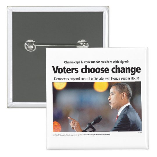 Obama: Voters Choose Change Button