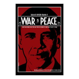 Obama: War Is Peace print