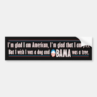 Obama was a tree bumper sticker