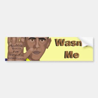 Obama Wasn't Me Bumper Sticker
