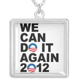 Obama: We Can Do It Again Square Pendant Necklace