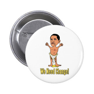 Obama We Need Change Baby Button