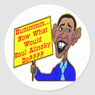 Obama What Would Saul Alinsky Do Classic Round Sticker