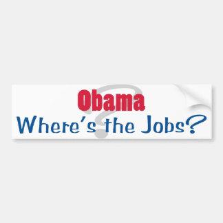 Obama Where's the Jobs Bumper Sticker