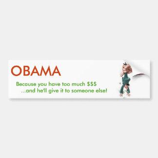 OBAMA will tax you into submission Car Bumper Sticker
