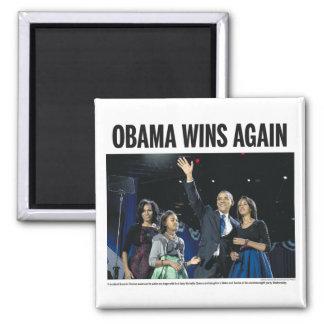 Obama Wins Again Fridge Magnet