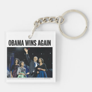 Obama Wins Again: Obama 2012 2-sided Keychain