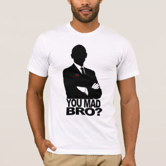 Obama Wins!  You mad bro? T-Shirt