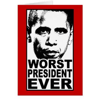 Obama Worst President Ever Greeting Card