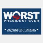 Obama - Worst President Ever Yard Signs