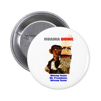 Obama - Wrong Team! Pinback Button