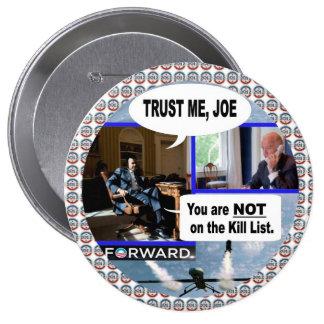 Obama y Biden: Confíeme en Joe Pin Redondo De 4 Pulgadas