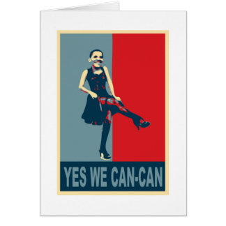 Obama: Yes we Can-Can Card
