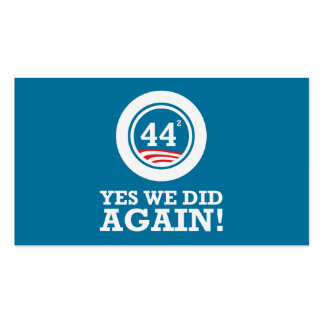 Obama - Yes We Did AGAIN Business Card
