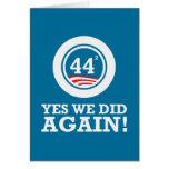 Obama - Yes We Did AGAIN Greeting Card