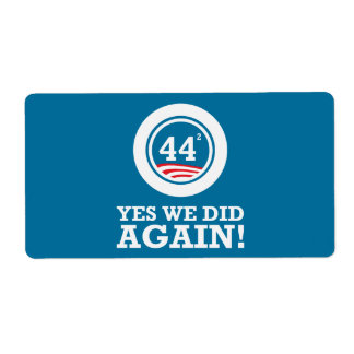 Obama - Yes We Did AGAIN Label