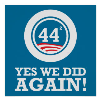 Obama - Yes We Did AGAIN Poster