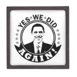 Obama Yes We Did Again V1 BW Premium Keepsake Boxes