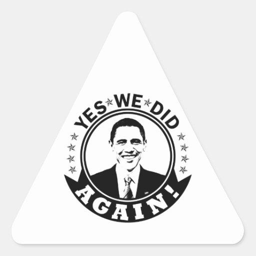 Obama Yes We Did Again V1 BW Triangle Sticker