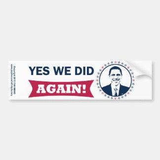 Obama Yes We Did Again V1 Color Car Bumper Sticker