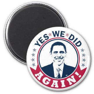 Obama Yes We Did Again V1 Color Refrigerator Magnets