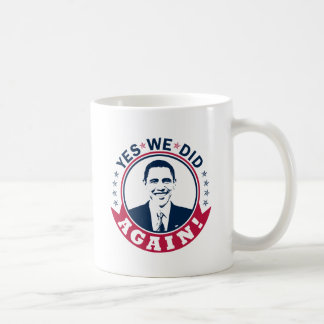 Obama Yes We Did Again V1 Color Mugs