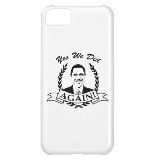 Obama Yes We Did Again V2 BW iPhone 5C Covers