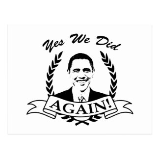 Obama Yes We Did Again V2 BW Postcard