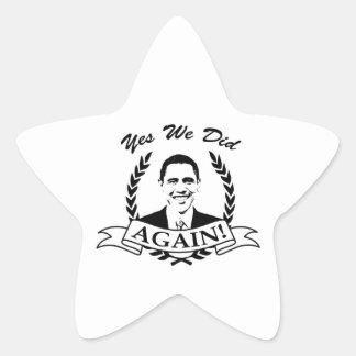 Obama Yes We Did Again V2 BW Sticker