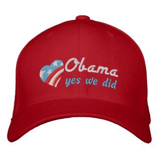 Obama, yes we did cap