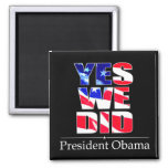 OBAMA Yes We DID Flag -  Square Magnet