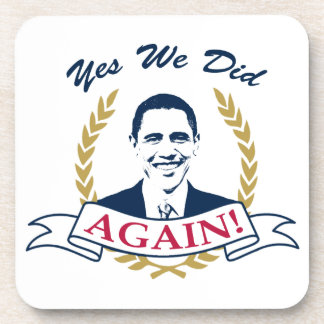 Obama Yes We Did It Again V2 Color Beverage Coasters