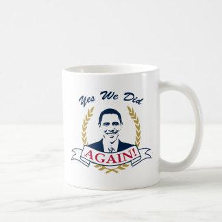 Obama Yes We Did It Again V2 Color Mug