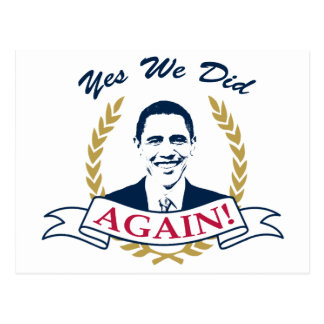 Obama Yes We Did It Again V2 Color Postcard