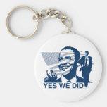 Obama Yes We Did Keychain