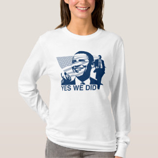 Obama Yes We Did T-Shirt