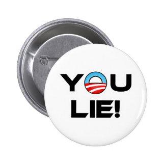 Obama You Lie Pinback Buttons