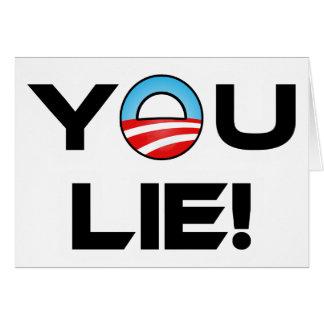 Obama You Lie Greeting Card