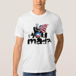 Obama You Mad Shirts? Shirt