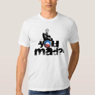 Obama You Mad Shirts? T-shirt
