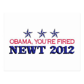 Obama You're Fired Newt 2012 Postcard