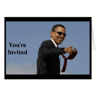 """Obama """"You're Invited"""" Card"""