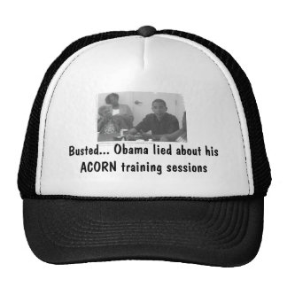 obamaacorn, Busted... Obama lied about his ACOR... Trucker Hat