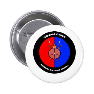 Obamacare A Double-Edged Sword (Swords) Pinback Button