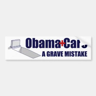 ObamaCare: A Grave Mistake Bumper Sticker