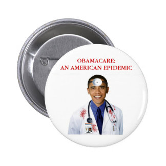 Obamacare Anti Obama Health Care Apparel Buttons